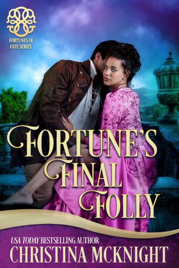 Fortune's Final Folly ebook by Christina McKnight