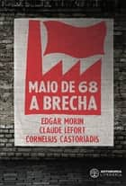 Maio de 68 - A brecha ebook by