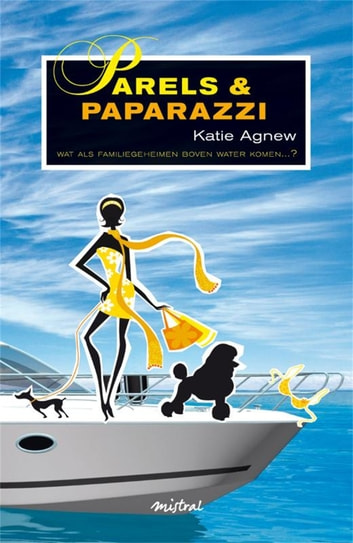 Parels en Paparazzi ebook by Katie Agnew