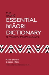 The Raupo Essential Maori Dictionary ebook by Ross Calman