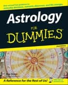 Astrology For Dummies ebook by Rae Orion
