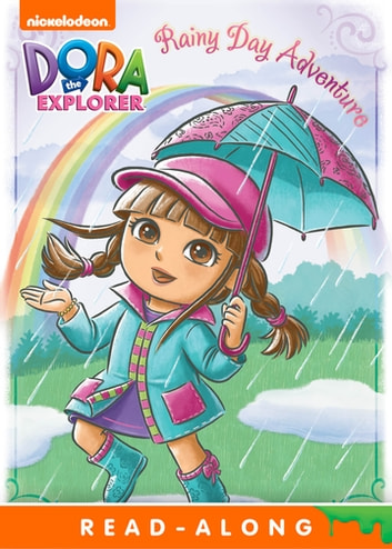 Rainy Day Adventure (Dora the Explorer) ebook by Nickelodeon Publishing