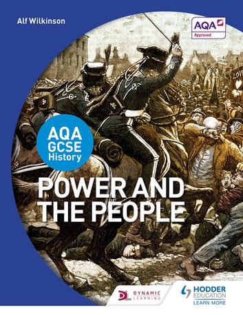 AQA GCSE History: Power and the People ebook by Alf Wilkinson