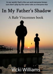 In My Father's Shadow ebook by Vicki Williams