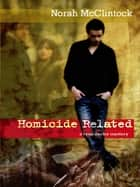 Homicide Related ebook by Norah McClintock
