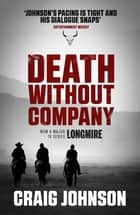Death Without Company ebook by Craig Johnson