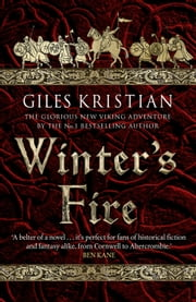 Winter's Fire - (The Rise of Sigurd 2) ebook by Giles Kristian