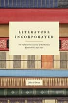 Literature Incorporated ebook by John O'Brien