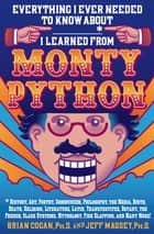 Everything I Ever Needed to Know About _____* I Learned from Monty Python ebook by Brian Cogan,Jeff Massey