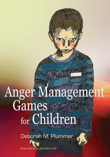 Anger Management Games for Children ebook by Deborah Plummer
