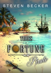 Tides of Fortune: Escape ebook by Steven Becker