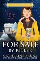 For Sale By Killer ebook by Catherine Bruns