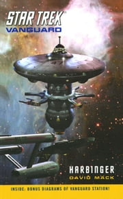 Star Trek: Vanguard #1: Harbinger: Harbinger - Harbinger ebook by David Mack