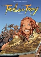 Trolls de Troy T23 - Art brut eBook by Christophe Arleston, Jean-Louis Mourier, Claude Guth