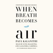 When Breath Becomes Air Hörbuch by Paul Kalanithi