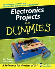 Electronics Projects For Dummies ebook by Earl Boysen,Nancy C. Muir