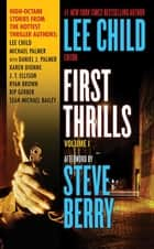 First Thrills: Volume 1 - Short Stories ebook by