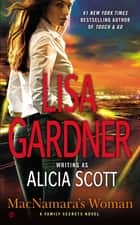 MacNamara's Woman - A Family Secrets Novel ebook by Lisa Gardner