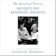 The Best Loved Poems of Jacqueline Kennedy Onassis audiobook by Caroline Kennedy