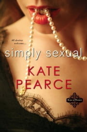 Simply Sexual ebook by Pearce Kate