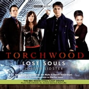 Torchwood: Lost Souls audiolibro by Joseph Lidster