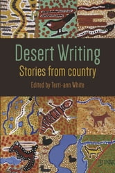 Desert Writing - Stories from country ebook by