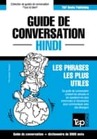 Guide de conversation Français-Hindi et vocabulaire thématique de 3000 mots ebook by Andrey Taranov