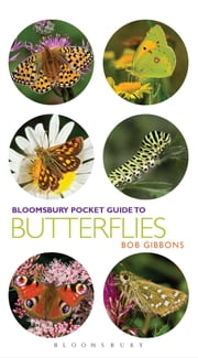 Pocket Guide to Butterflies ebook by Bob Gibbons