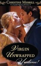 Virgin Unwrapped ebook by Christine Merrill