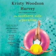 Southern Side of Paradise audiobook by Kristy Woodson Harvey