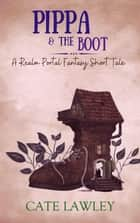 Pippa & the Boot ebook by
