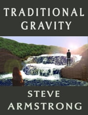 Traditional Gravity ebook by Stephen Armstrong