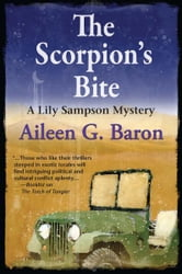 The Scorpion's Bite - A Lily Sampson Mystery ebook by Aileen Baron
