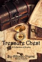 Treasure Chest Deluxe Edition ebook by Alfonzo Pierre