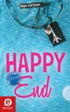 Happy (ohne) End ebook by Maja von Vogel, bürosüd° GmbH