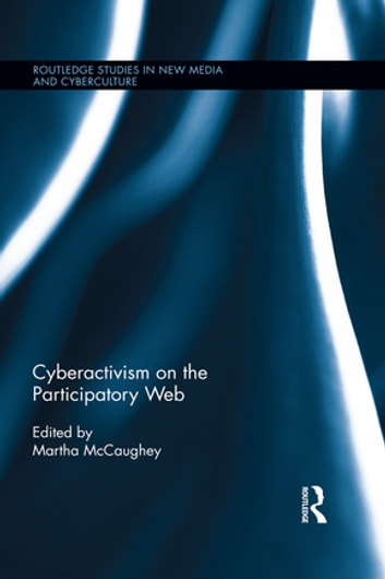 Cyberactivism on the Participatory Web