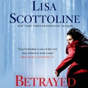Betrayed - A Rosato & DiNunzio Novel audiobook by Lisa Scottoline