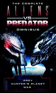 Aliens vs Predator Omnibus ebook by Steve Perry, Stephani Danelle Perry, David Bischoff