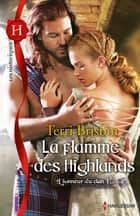 La flamme des Highlands - T1 - L'honneur du clan ebook by Terri Brisbin