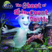 The Ghost of Skip-Count Castle ebook by Brinker, Spencer