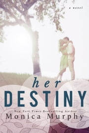 Her Destiny ebook by Monica Murphy