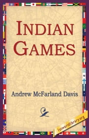 Indian Games ebook by Davis, Andrew McFarland