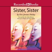 Sister, Sister audiobook by Eric Jerome Dickey
