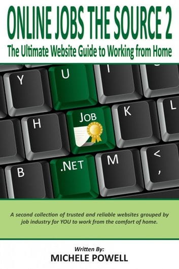 The Ultimate Guide to Working from Home ebook by Michele Powell