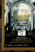 The Venus Fixers ebook by Ilaria Dagnini Brey