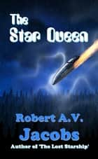 The Star Queen ebook by