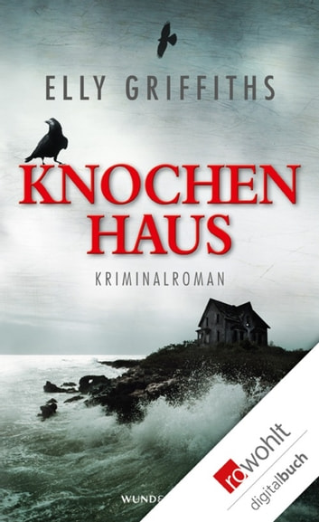 Knochenhaus ebook by Elly Griffiths