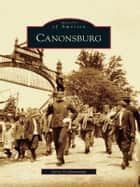 Canonsburg ebook by Jerry Grefenstette