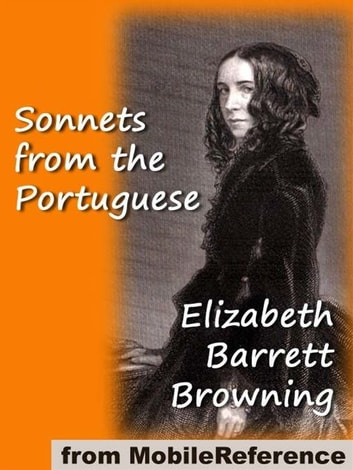 Sonnets From The Portuguese (Mobi Classics) ebook by Elizabeth Barrett Browning