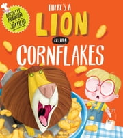 There's a Lion in My Cornflakes ebook by Michelle Robinson,Jim Field